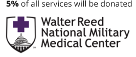 5 percent of all services will be donated to Walter Reed National Military Medical Center